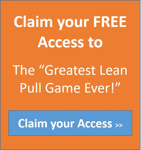 Get Access to Instructions to Play the Greatest Lean Pull Siulation Ever!